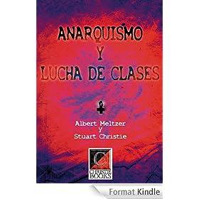 Anarquismo y Lucha de Clases (English Edition)
