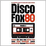 Disco Fox 80 Vol. 2 - The Original Maxi-Singles Collection