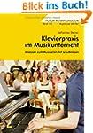 Klavierpraxis im Musikunterricht: Ana...