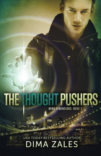The Thought Pushers (Mind Dimensions Book 2) (Volume 2)