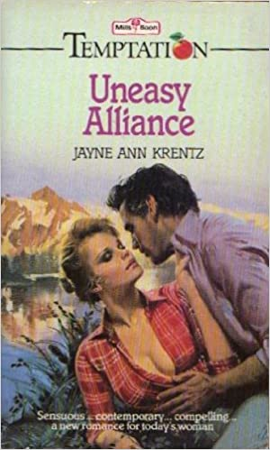 Uneasy Alliance by Jayne Ann Krentz