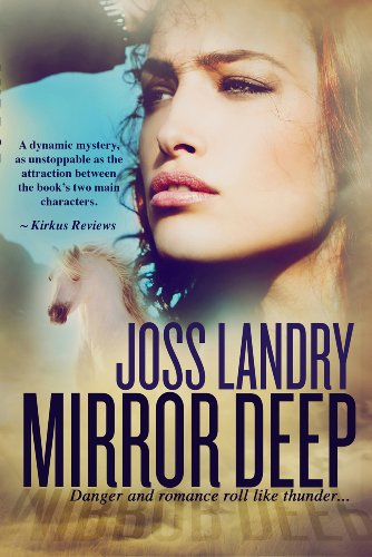Book: Mirror Deep by Joss Landry