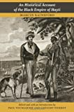 img - for An Historical Account of the Black Empire of Hayti book / textbook / text book