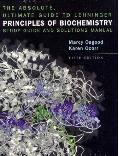 Absolute Ultimate Guide for Lehninger Principles of Biochemistry PDF