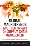img - for Global Macrotrends and Their Impact on Supply Chain Management: Strategies for Gaining Competitive Advantage (FT Press Operations Management) book / textbook / text book