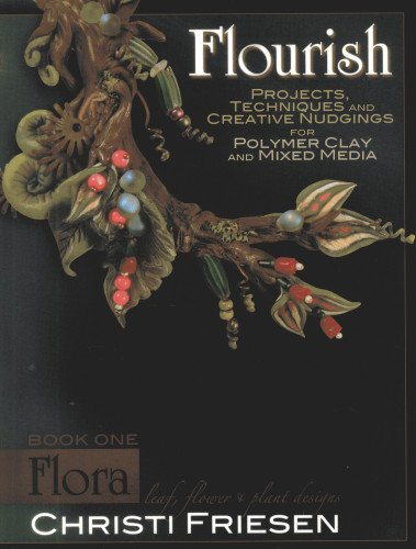 Flourish Book 1 Flora: Leaf, Flower, and Plant Designs