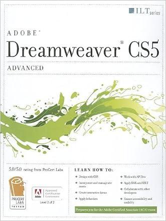 Dreamweaver Cs5: Advanced, Aca Edition + Certblaster + Data (ILT)