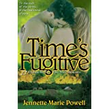 Time's Fugitive ~ Jennette Marie Powell