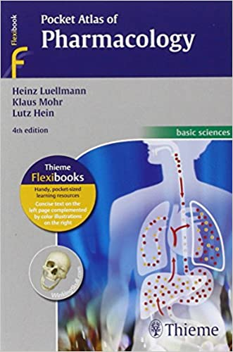 Pocket Atlas of Pharmacology (Flexibook) written by Heinz Luellmann