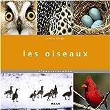 echange, troc Joanna Burger - Les oiseaux : L'encyclophoto
