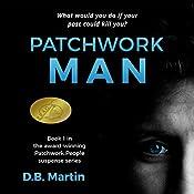 Patchwork Man: Patchwork People, Volume 1 | D.B. Martin