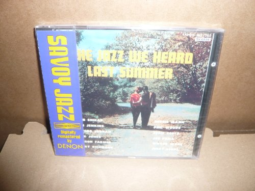 The Jazz We Heard Last Summer by Herbie Mann, Sahib Shihab, Clifford Jordan, Addison Farmer and Danny Richmond