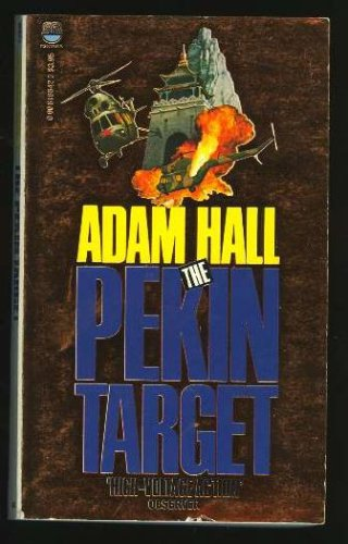 The Pekin Target (Quiller) - 1ST PRINTING, ADAM (ELLESTON TREVOR) HALL