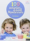 100 activit�s d'�veil Montessori (365 ACTIVITES)