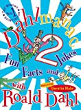 Dahlmanac 2: Fun Facts and Jokes with Roald Dahl (v. 2) (0141323175) by Dahl, Roald