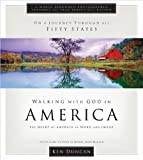 Walking With God in America: Experiencing God's Blessings in the Beauty of America