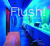 img - for Flush! Modernes Toiletten-Design (German Edition) by Ingrid Wenz-Gahler (2005-02-11) book / textbook / text book