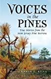 img - for Voices in the Pines: True Stories from the New Jersey Pine Barrens book / textbook / text book