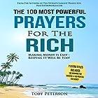 The 100 Most Powerful Prayers for the Rich Hörbuch von Toby Peterson Gesprochen von: Denese Steele, John Gabriel