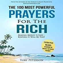 The 100 Most Powerful Prayers for the Rich Audiobook by Toby Peterson Narrated by Denese Steele, John Gabriel