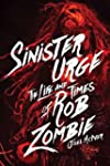 Sinister Urge: The Life and Times of...