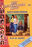 Dawn's Wicked Stepsister (The Baby-Sitters Club, No. 31) (0590731866) by Martin, Ann M.