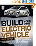 Build Your Own Electric Vehicle, Thir...