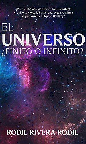 El Universo ¿Finito o Infinito?