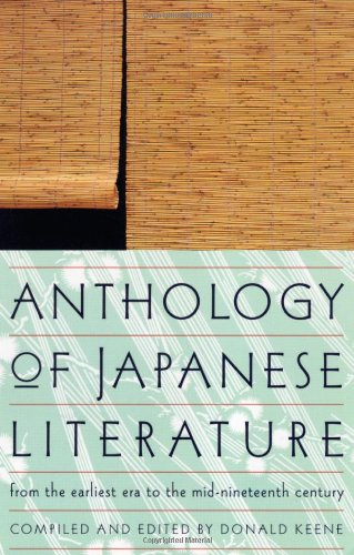Anthology of Japanese Literature: From the Earliest Era...