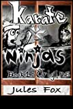 img - for Karate Vs. Ninjas Book 1 - Origins (Volume 1) book / textbook / text book