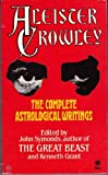 The Complete Astrological Writings (0352320206) by Aleister Crowley