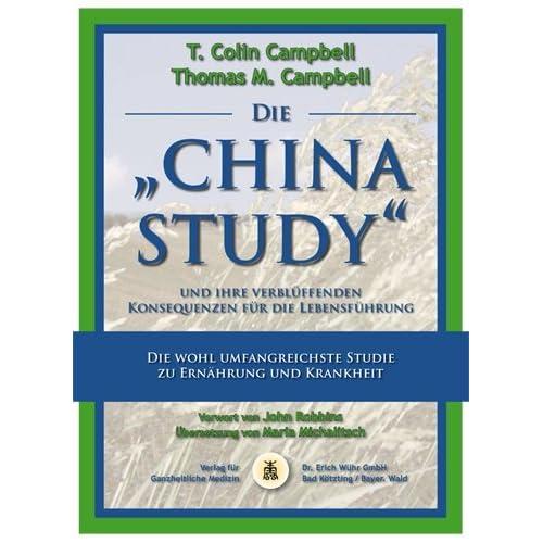 China Study - Ernährung, Diät, Vegetarisch