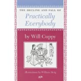 Decline & Fall of Practically Everybodyby Will Cuppy