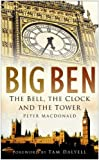 img - for Big Ben: The Bell, the Clock and the Tower book / textbook / text book