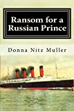 img - for Ransom for A Russian Prince: Lusitania Series Book One book / textbook / text book