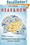 Hear & Now: How Women Get Heard at Wo...