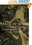 Trail of Bones: More Cases from the F...