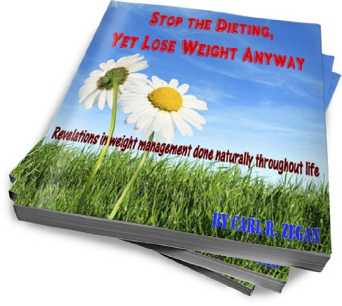 Stop The Dieting, Yet Lose Weight Anyway