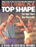 Top Shape: 12 Weeks to Your Ideal Physique