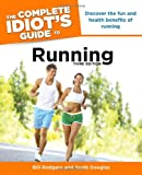 The Complete Idiot's Guide to Running, 3rd Edition (Complete Idiot's Guides (Lifestyle Paperback))