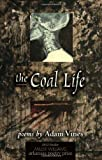 The Coal Life: Poems
