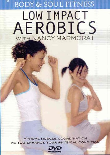 Body & Soul Fitness: Low Impact Aerobics With Nancy Marmorat