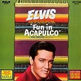 echange, troc Elvis Presley - Fun In Acapulco