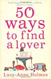 Lucy-Anne Holmes 50 Ways to Find a Lover