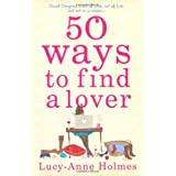 50 Ways to Find a Loverby Lucy-Anne Holmes