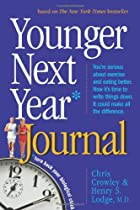 Younger Next Year Journal: Start Now and Live the Promise Day-by-Day