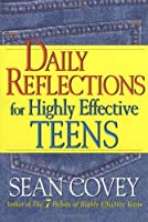 Daily Reflections For Highly Effective Teens