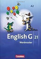 English G 21 A2. 6. Schuljahr. Wordmaster: Vokabellernbuch