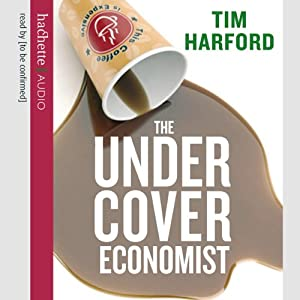 The Undercover Economist | [Tim Harford]