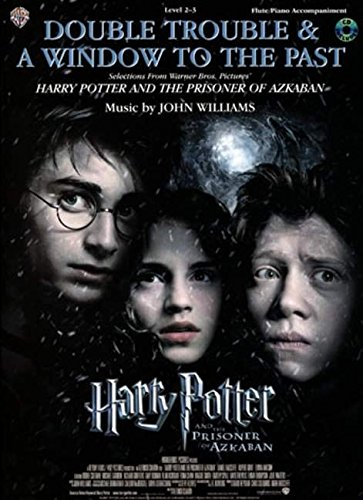 Double Trouble & a Window to the Past (Selections from Harry Potter and the Prisoner of Azkaban): Flute (with Piano Acc.), Book & CD